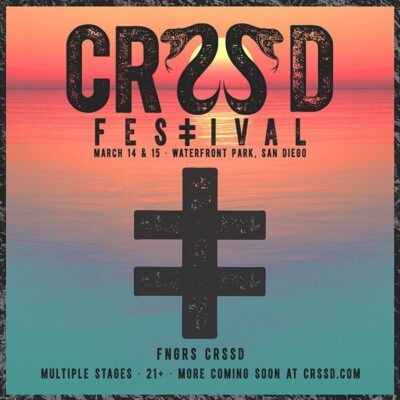 CRSSD Festival @ Waterfront Park | San Diego | California | United States
