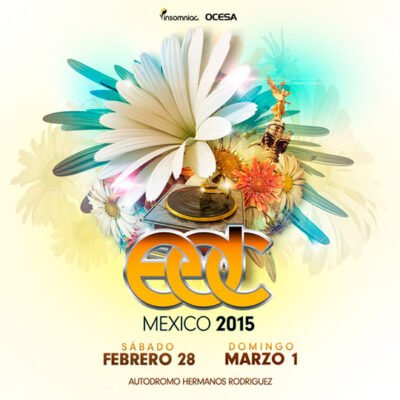 Electric Daisy Carnival Mexico @ Mexico City, Mexico | Mexico City | Federal District | Mexico
