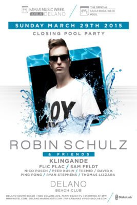 Robin Schulz & Friends Pool Party at Delano Beach Club @ Delano Beach Club | Miami Beach | Florida | United States