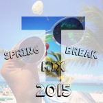 Thero Spring Break Mix 2015