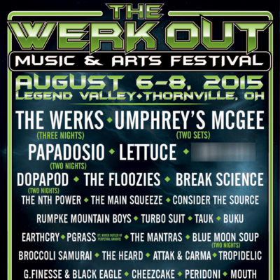 The Werk Out Music & Arts Festival @ Legend Valley Music Center | Thornville | Ohio | United States