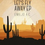 Emiljo A.C. ft. Syncopad & The Words - Fly Away [Free Download]
