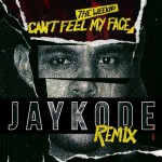 The Weeknd - Can't Feel My Face (JayKode Remix) [Free Download]