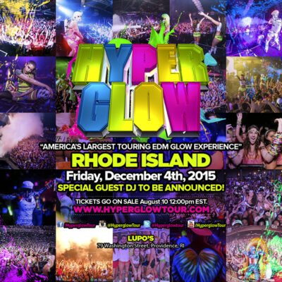 Hyperglow Rhode Island @ Lupos | Providence | Rhode Island | United States