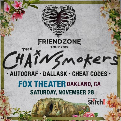 The Chainsmokers Supported by Stitch Live @ Fox Theatre | Oakland | California | United States