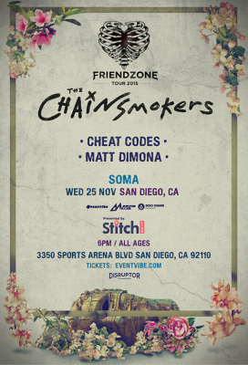 The Chainsmokers Supported by Stitch Live @ Soma | San Diego | California | United States