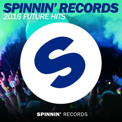 Spinnin' Records 2016 Future Hits Mix