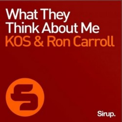 KOS & Ron Carroll - What They Think About Me (Henry D & Alexander Orue Remix)