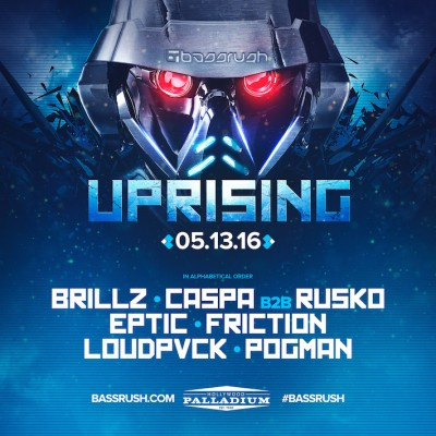 Bassrush Presents Uprising @ Palladium | Los Angeles | California | United States