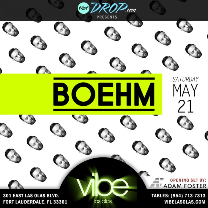 Boehm to Perform at Vibe Las Olas in Fort Lauderdale, FL