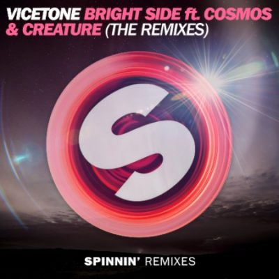 Vicetone - Bright Side (The Remixes)