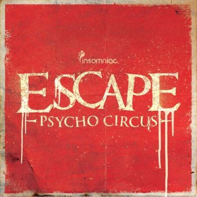 Escape: Psycho Circus @ NOS Event Center | San Bernardino | California | United States
