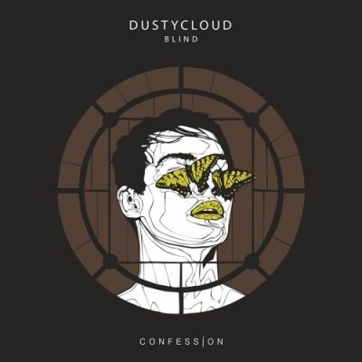 DUSTYCLOUD - Blind [CONFESSION]