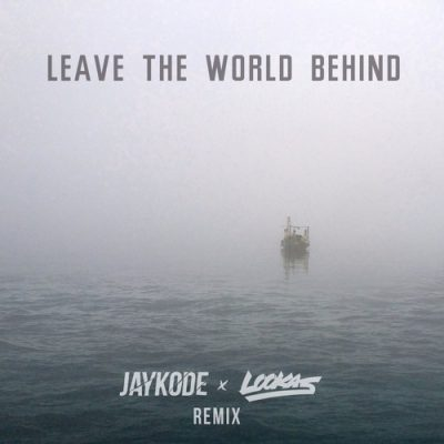 Leave the World Behind with JayKode and Lookas