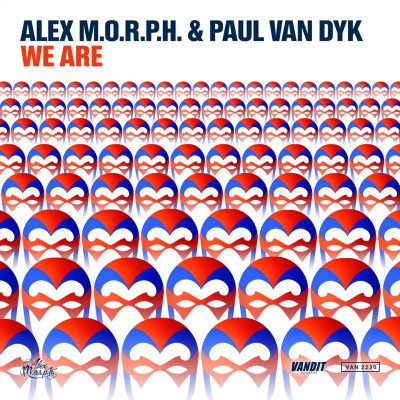 Alex M.O.R.P.H. & Paul van Dyk - We Are [VANDIT Records]