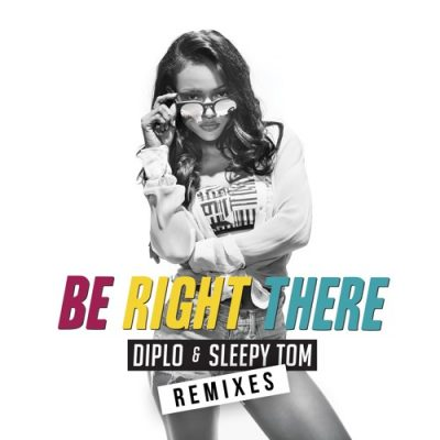 Diplo & Sleepy Tom - Be Right There (Boombox Cartel Remix)