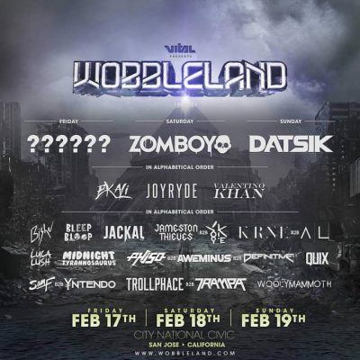 Wobbleland 2017 @ City National Civic  | San Jose | California | United States