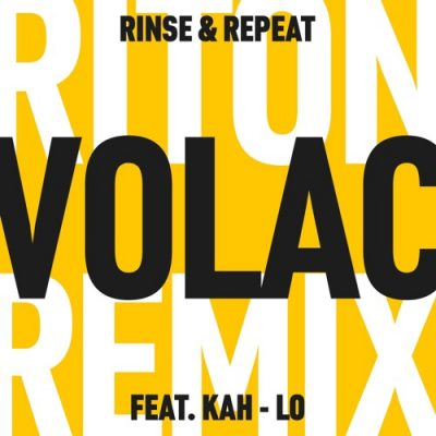 Riton feat. Kah-lo - Rinse & Repeat (VOLAC Remix)