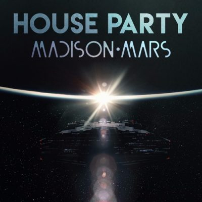 House Party Madison Mars