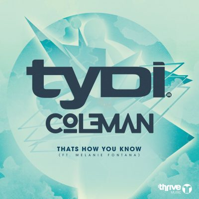 tyDi & Col3man - That's How You Know