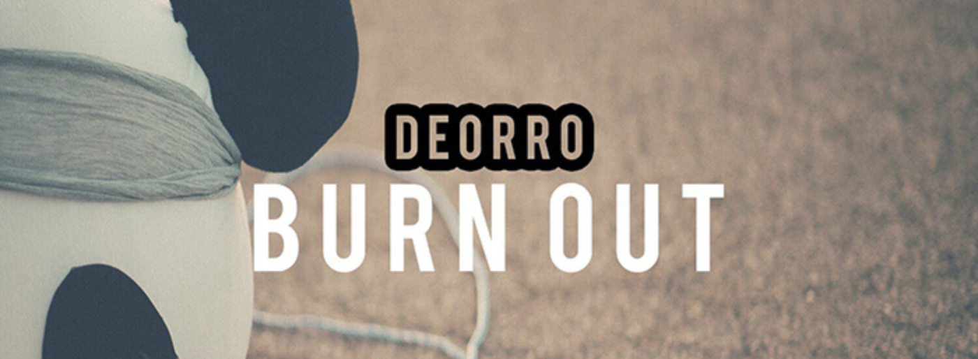 Deorro Releases His Hard Bounce Single/EP, Burn Out