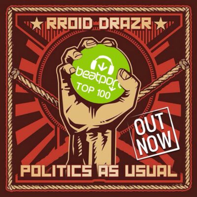 RROID DRAZR - Politics as Usual