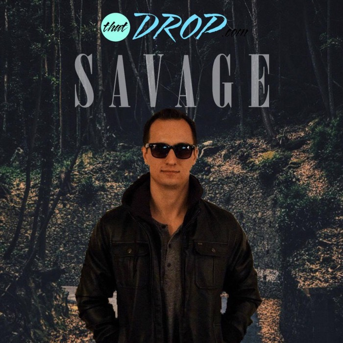thatDROP Guest Mix Presents Savage