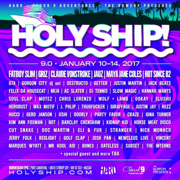 Holy Ship 9.0 Lineup 2017