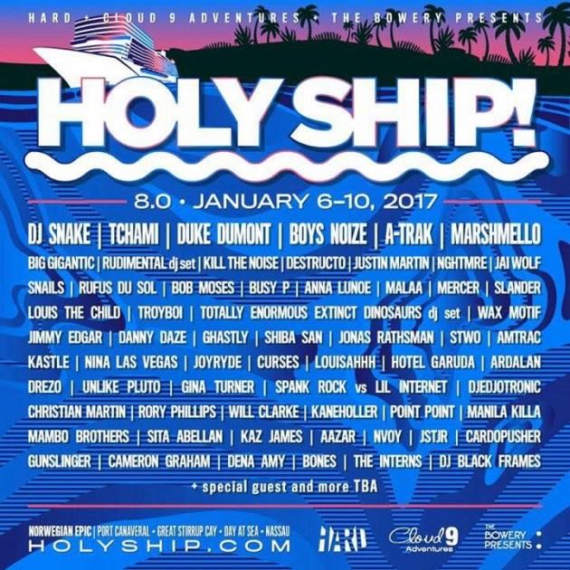 Holy Ship 8.0 Lineup 2017